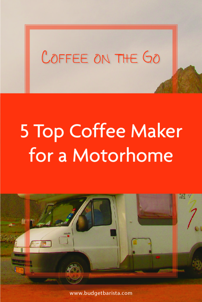 5 Top Coffee Maker for a Motorhome